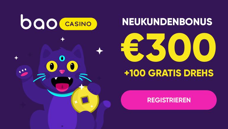 300 € Willkommenspaket & 100 Freispiele im Bao Casino