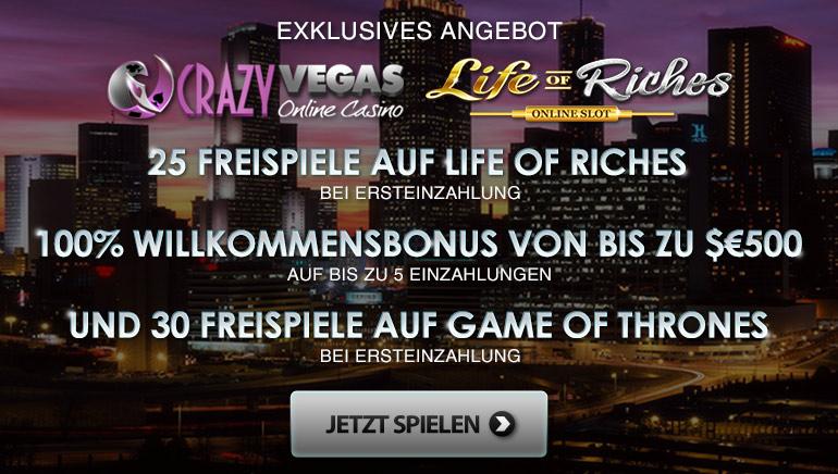 Erhalten Sie 25 exklusive Life of Riches Freispiele mit Ihrer ersten Crazy Vegas Casino Einzahlung