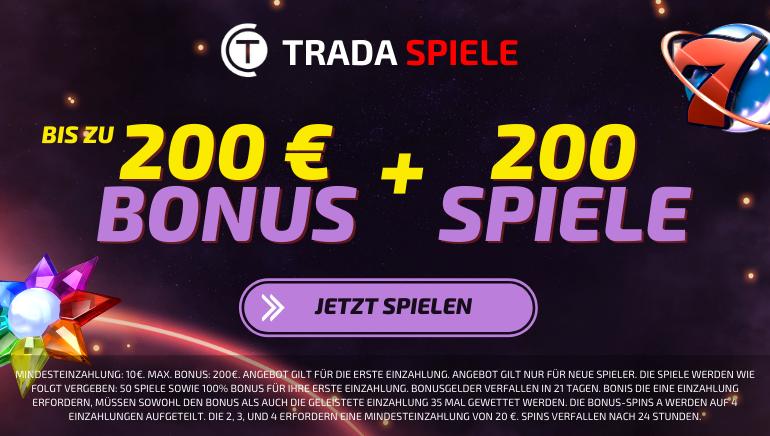 Trada Spiele - Bis Zu 200 € Bonus + 200 Spiele